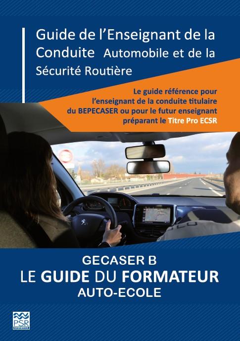 Guide titre pro ECSR pour l'enseignant de la conduite automobile et de la sécurité routière B
